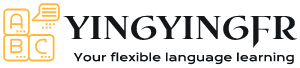 Yingyingfr – your flexible language learning